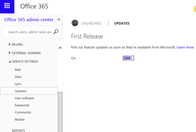 Office 365 First Release